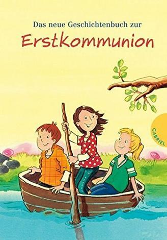 Das neue Geschichtenbuch zur Erstkommunion