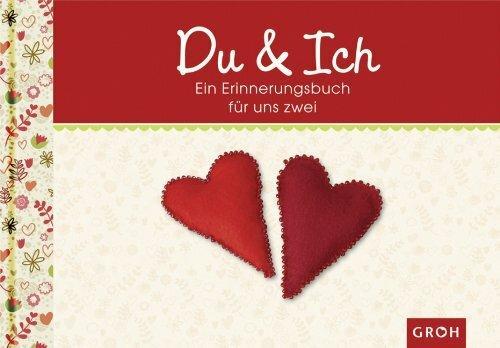 Du & Ich - Ein Erinnerungsalbum für zwei (Meine allerbeste Zeit)